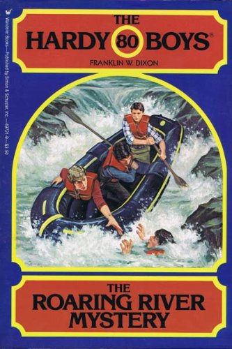 9780671497217: The Roaring River Mystery (The Hardy Boys, #80)