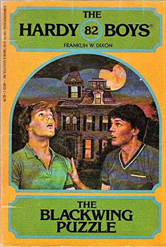 The Blackwing Puzzle (The Hardy Boys, Book 82): Franklin W. Dixon