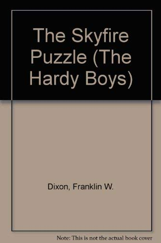9780671497323: The Skyfire Puzzle (Hardy Boys Digest, Book 85)