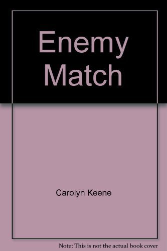 Enemy Match Nr. 73 of Nancy Drew Mystery Stories,: Keene, Carolyn: