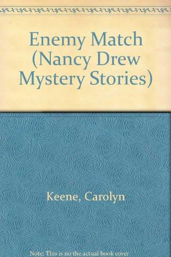 9780671497361: Enemy Match (Nancy Drew Mystery Stories)