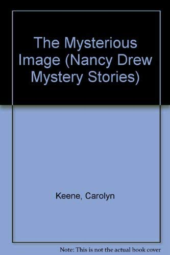 9780671497385: The Mysterious Image (Nancy Drew Mystery Stories)
