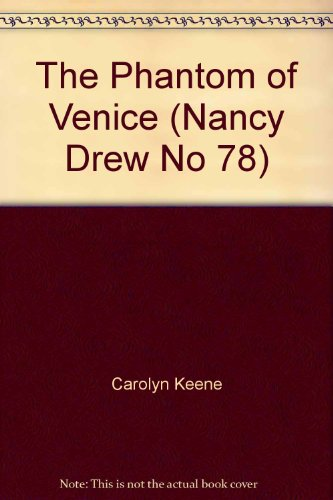 9780671497460: The Phantom of Venice (Nancy Drew No 78)