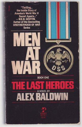 9780671497781: The Last Heroes (Men At War, Book 1)