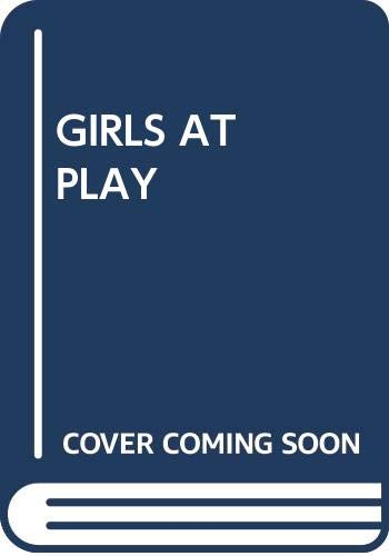 9780671498214: Title: Girls at Play