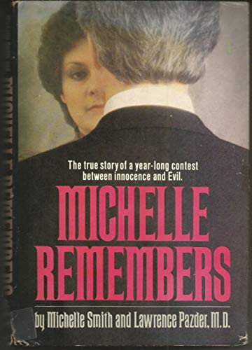 Michelle Remembers: Smith, Michelle; Lawrence