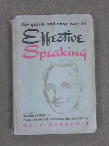 9780671498917: Title: The Quick and Easy Way To Effective Speaking