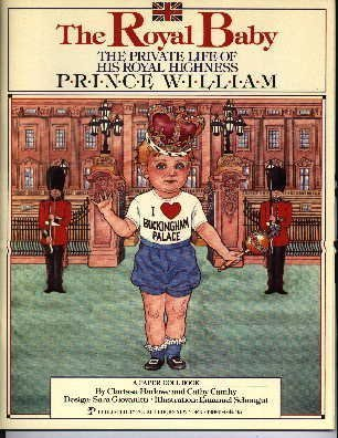 The Royal Baby The Private Life of: Harlowe, Clarissa &