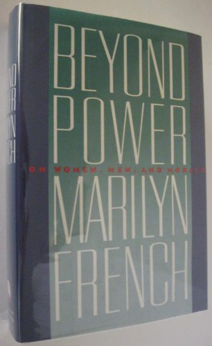 9780671499594: Beyond Power: On Women, Men and Morals