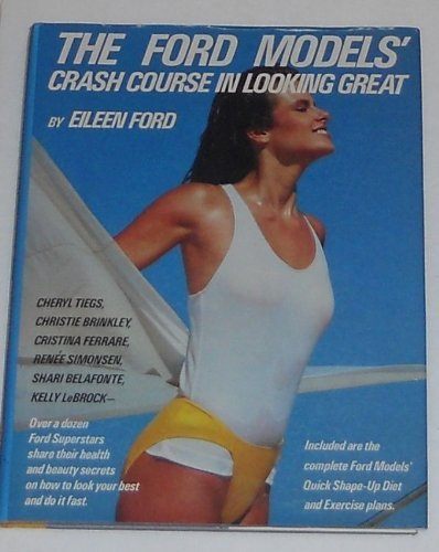 9780671499617: The Ford Model's Crash Course in Looking Great