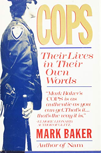9780671499709: Cops: Their Lives in Their Own Words