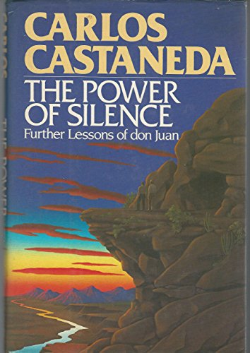 9780671500672: The Power of Silence: Further Lessons of Don Juan