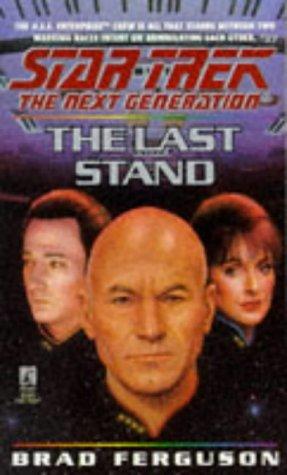 9780671501051: The Last Stand (Star Trek: The Next Generation, No. 37)