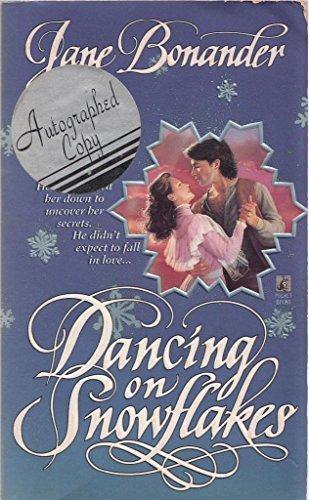 9780671501105: Dancing on Snowflakes: Dancing on Snowflakes