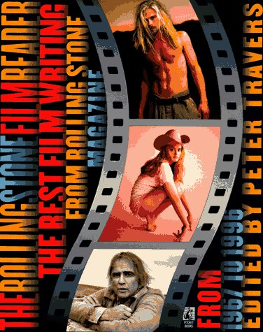 The Rolling Stone Film Reader: The Best: Travers.