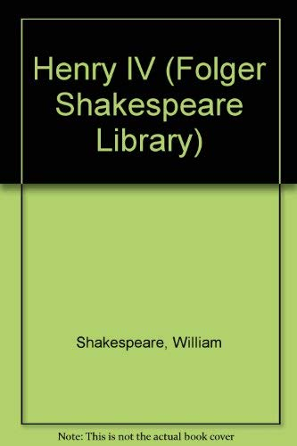 Henry IV Part 1 (Folger Shakespeare Library): Shakespeare, William