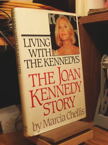 9780671501525: Living With the Kennedys: The Joan Kennedy Story