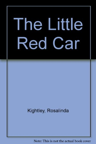 The Little Red Car: Kightley, Rosalinda