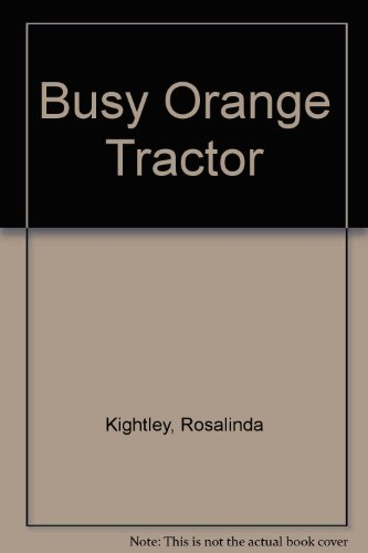 9780671501662: Busy Orange Tractor