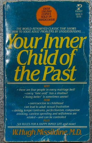 9780671501907: Title: Your Inner Child of the Past