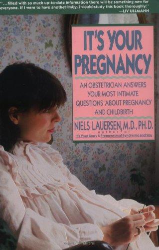 It's Your Pregnancy: Lauersen, Niels H.