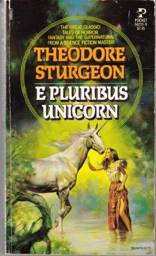E Pluribus Unicorn: Sturgeon, Theodore