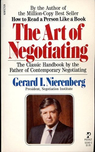 9780671503406: The Art of Negotiating