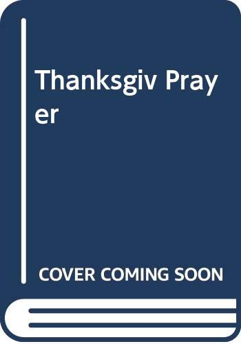 Thanksgiving Prayer (Silhouette Inspirations, No. 21) (067150357X) by Debbie Macomber