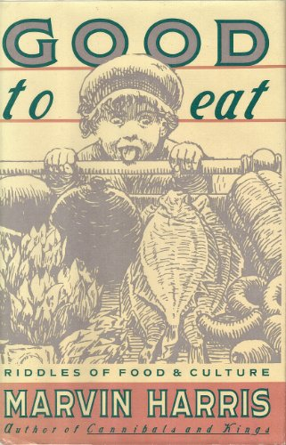 9780671503666: Good to Eat: Riddles of Food and Culture