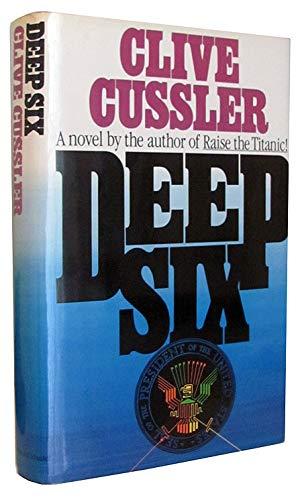 9780671503734: Deep Six (Dirk Pitt Adventure)