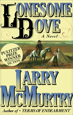Lonesome Dove, A Novel: McMurtry, Larry