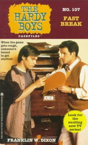 9780671504304: Fast Break (Hardy Boys Casefiles, No. 107)