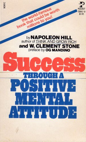 Success Through a Positive Mental Attitude