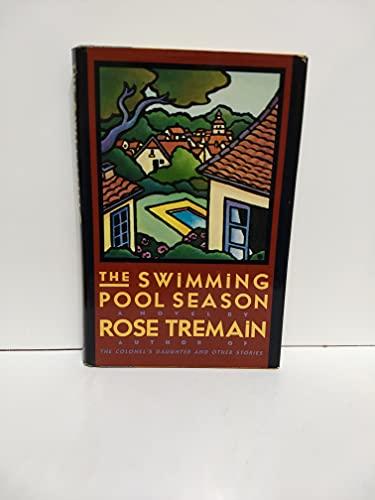 9780671504649: The Swimming Pool Season