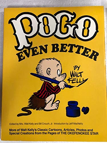 Pogo Even Better (0671504738) by Walt Kelly; Bill, Jr. Crouch