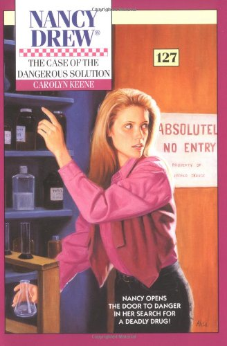 9780671505004: The Case of the Dangerous Solution (Nancy Drew Mystery #127)