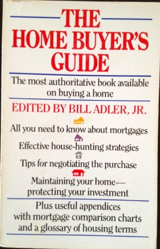The Home Buyer's Guide: Adler, Bill