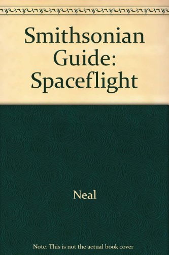 9780671505486: Spaceflight: A Smithsonian Guide
