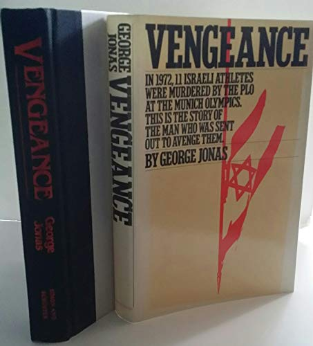 Vengeance: The True Story of an Israeli Counter-Terrorist Team