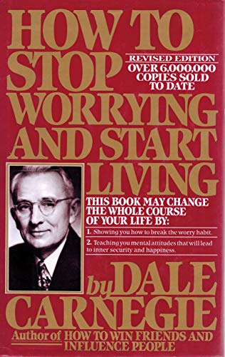 9780671506193: How to Stop Worrying and Start Living