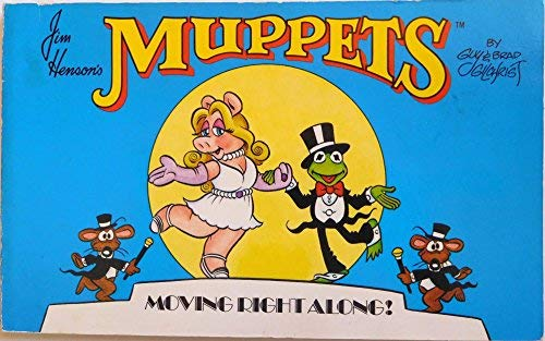 9780671506469: Jim Henson's Muppets: Moving Right Along