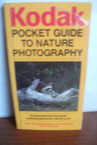 Stock image for Kodak Pocket Guide to Nature Photography for sale by Hippo Books