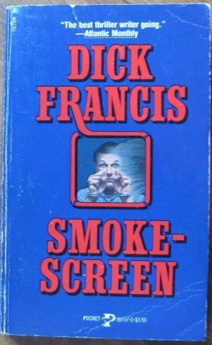 Smokescreen: Dick Francis