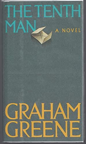 The Tenth Man: Greene, Graham