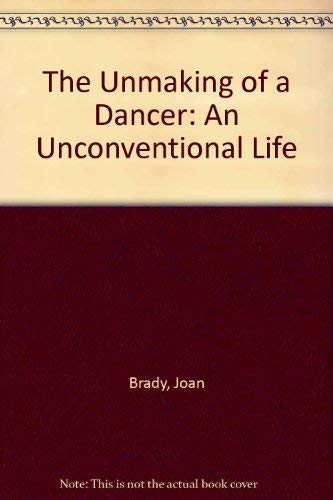 9780671508135: The Unmaking of a Dancer