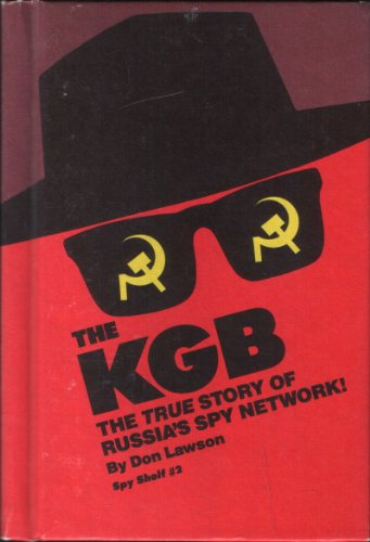 9780671508333: The KGB, The True Story of Russia's Spy Network