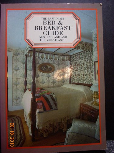 9780671508456: The East Coast bed & breakfast guide: New England and the mid-Atlantic