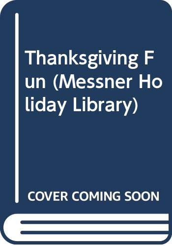 9780671508494: Thanksgiving Fun (Messner Holiday Library)