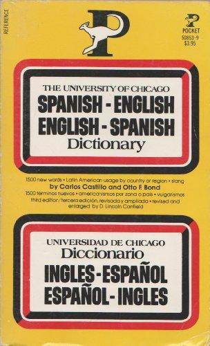 9780671508531: The University of Chicago Spanish-English / English-Spanish Dictionary (English and Spanish Edition)