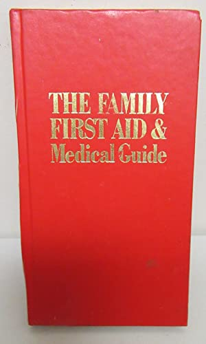 Family First Aid and Medical Guide: James Bevan